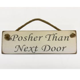 Posher Than Next Door - White