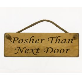 Posher Than Next Door - Natural