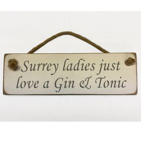 Surrey Ladies Just Love A Gin & Tonic - White