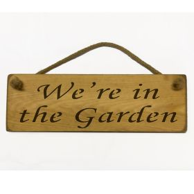 We're In The Garden - Natural